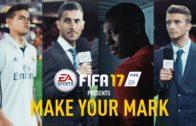 """EA Sports FIFA 17 latest trailer """"Make Your Mark"""""""