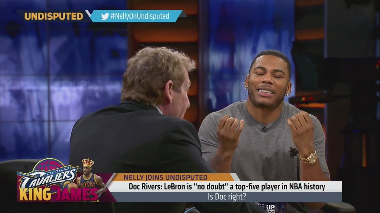 Nelly takes on Skip Bayless over LeBron James being Top 5 All Time