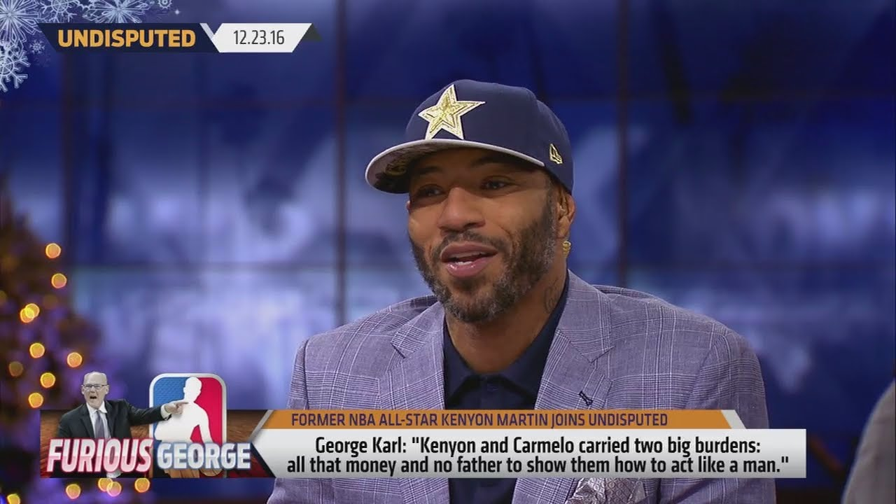 Kenyon Martin says George Karl disrespected his mother with his comments