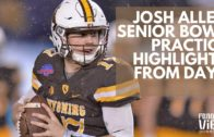 Josh Allen Senior Bowl highlights & throws from Day 1 of Practice