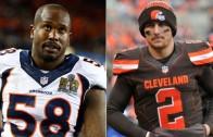 Von Miller says he wants Johnny Manziel on the Broncos