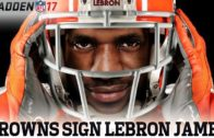 LeBron James plays QB for the Cleveland Browns in Madden 17