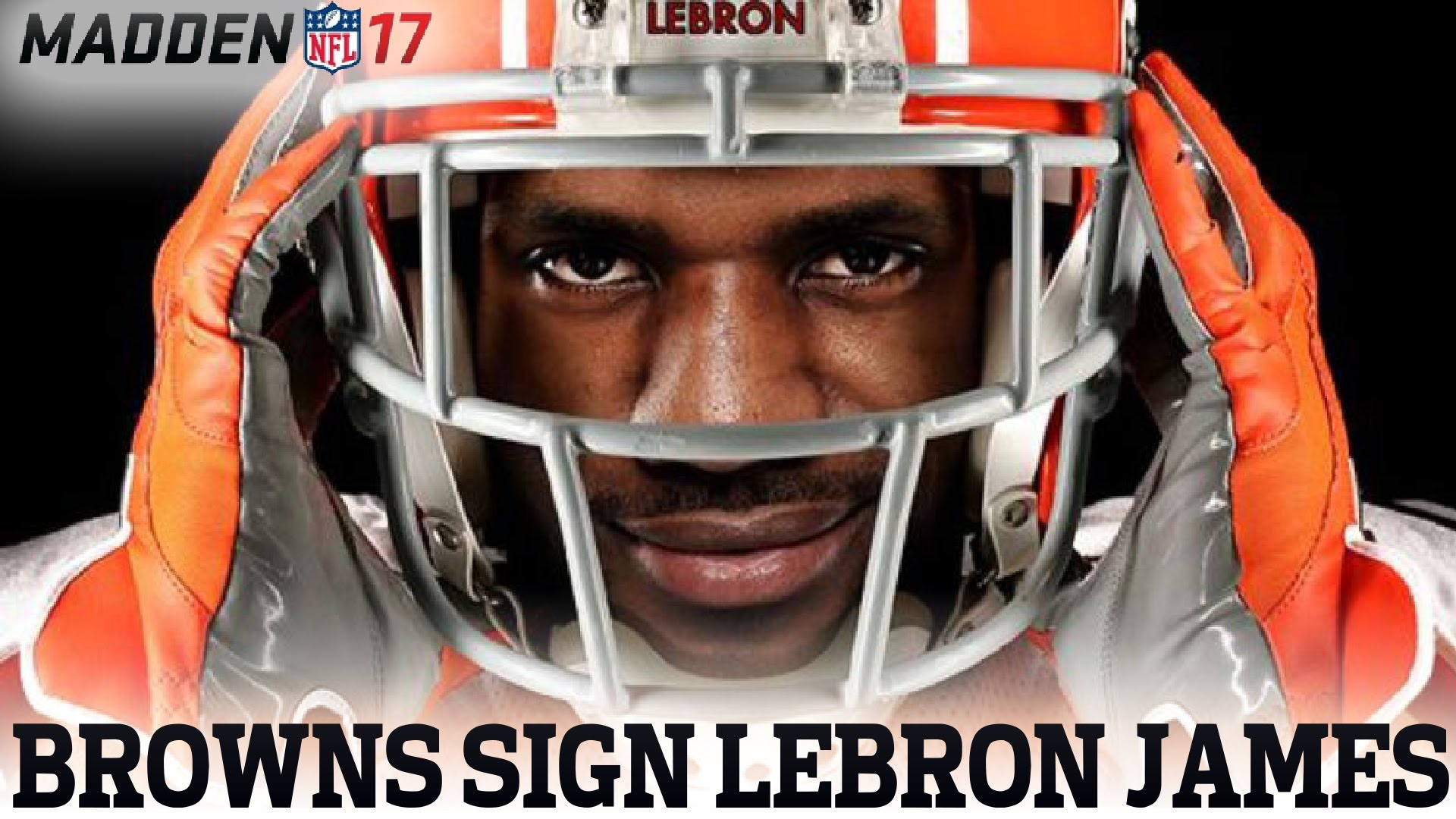 48a0d23e93 LeBron James plays QB for the Cleveland Browns in Madden 17