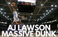 AJ Lawson Throws Down a Massive Dunk