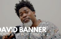 David Banner talks Colin Kaepernick, Pimp C, NBA 2K & More (Sports & Hip Hop – Episode 2)