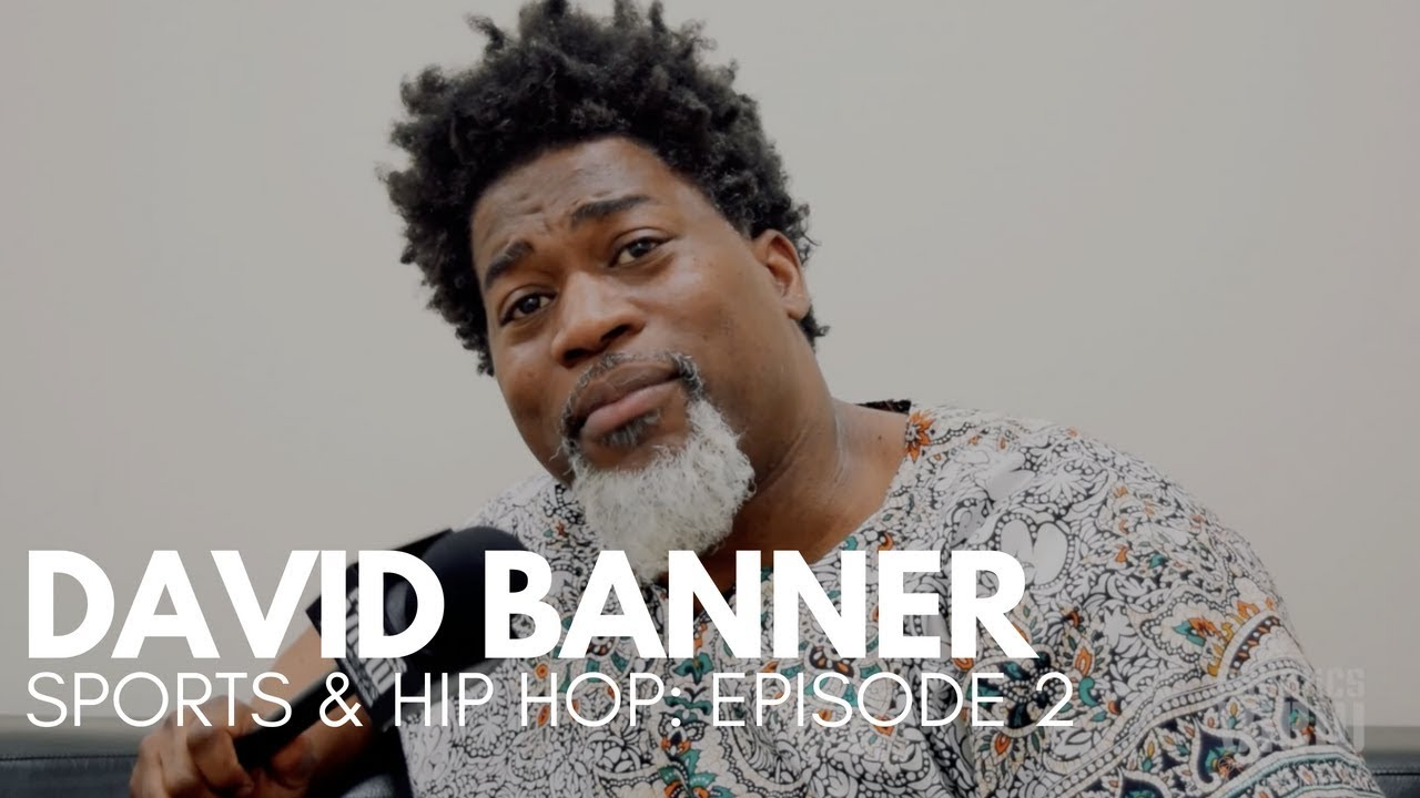 David Banner talks Colin Kaepernick, Pimp C, NBA 2K & More (Sports & Hip Hop - Episode 2)
