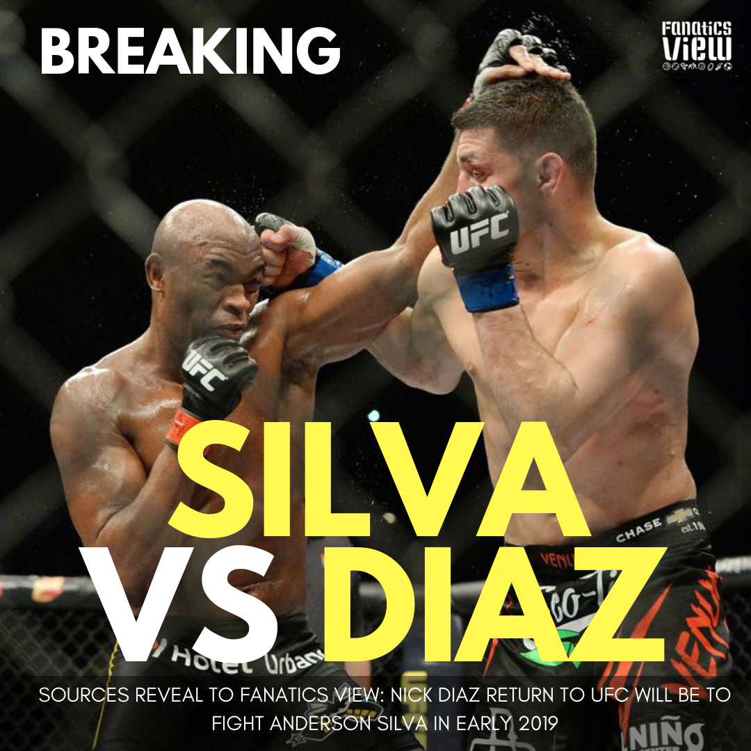 Fanatics View Exclusive: Rematch between Nick Diaz & Anderson Silva is in the making for early 2019