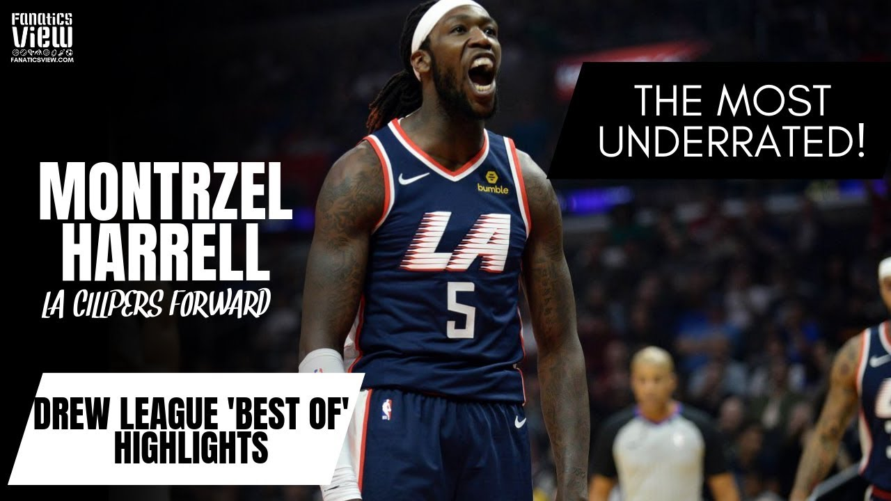 Montrezl Harrell DOMINATED in 2019 DREW LEAGUE, Fanatics View's 'BEST OF' HIGHLIGHTS