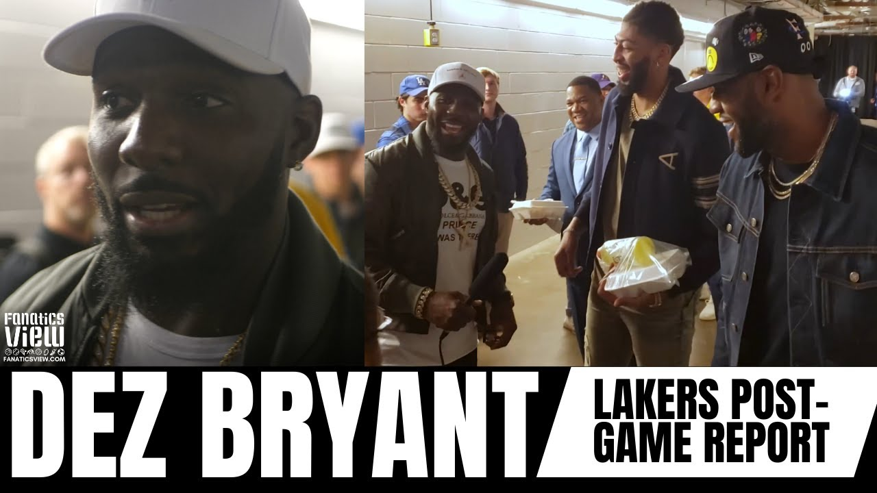 Dez Bryant LAKERS/MAVS POST-GAME REPORT feat. LeBron James, Anthony Davis, Boogie Cousins & More