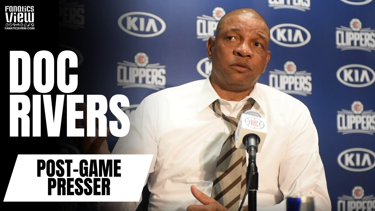 Doc Rivers says He Was