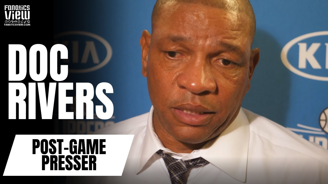 Doc Rivers on Defending Luka Doncic, Clippers' Physical Play & Clippers' Team Defense