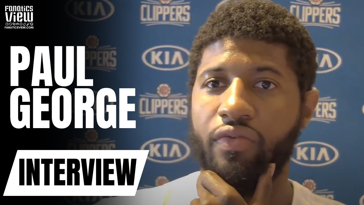 Paul George Explains Why Time Off Won't Hurt the LA Clippers & Reveals His Shoulder is Fully Healed