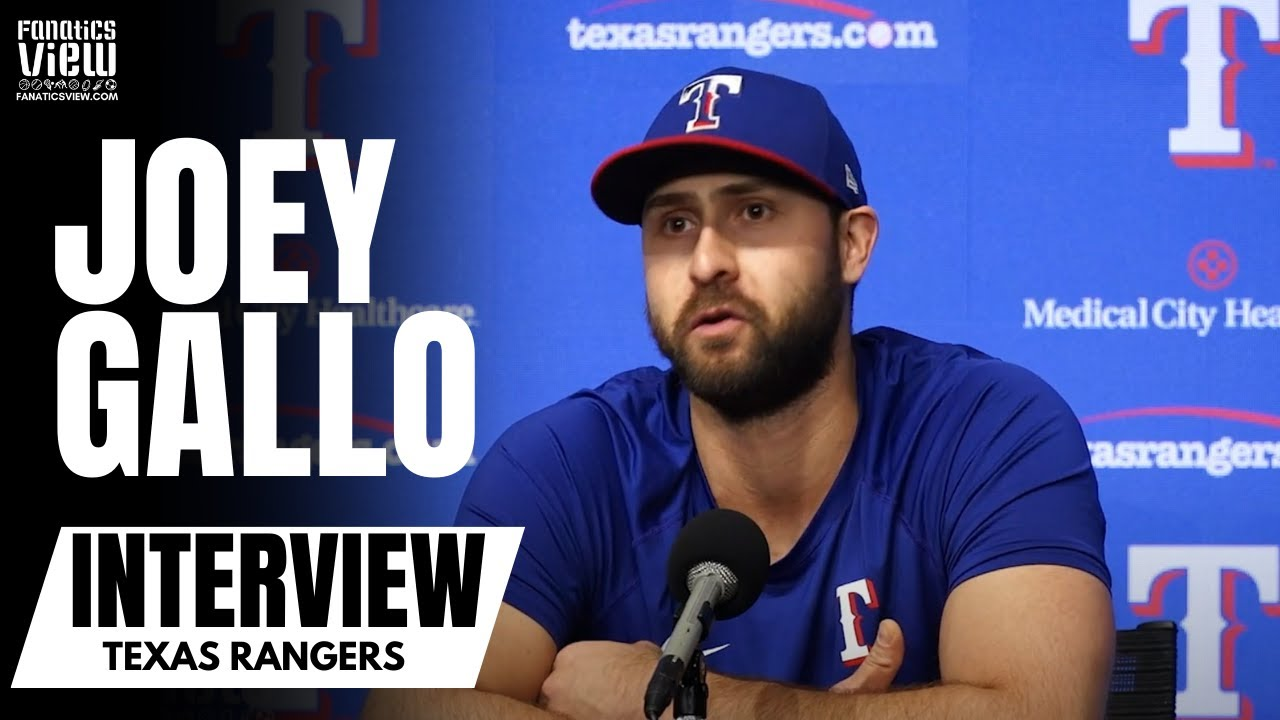 Joey Gallo Details His Experience Being in Trade Rumors: