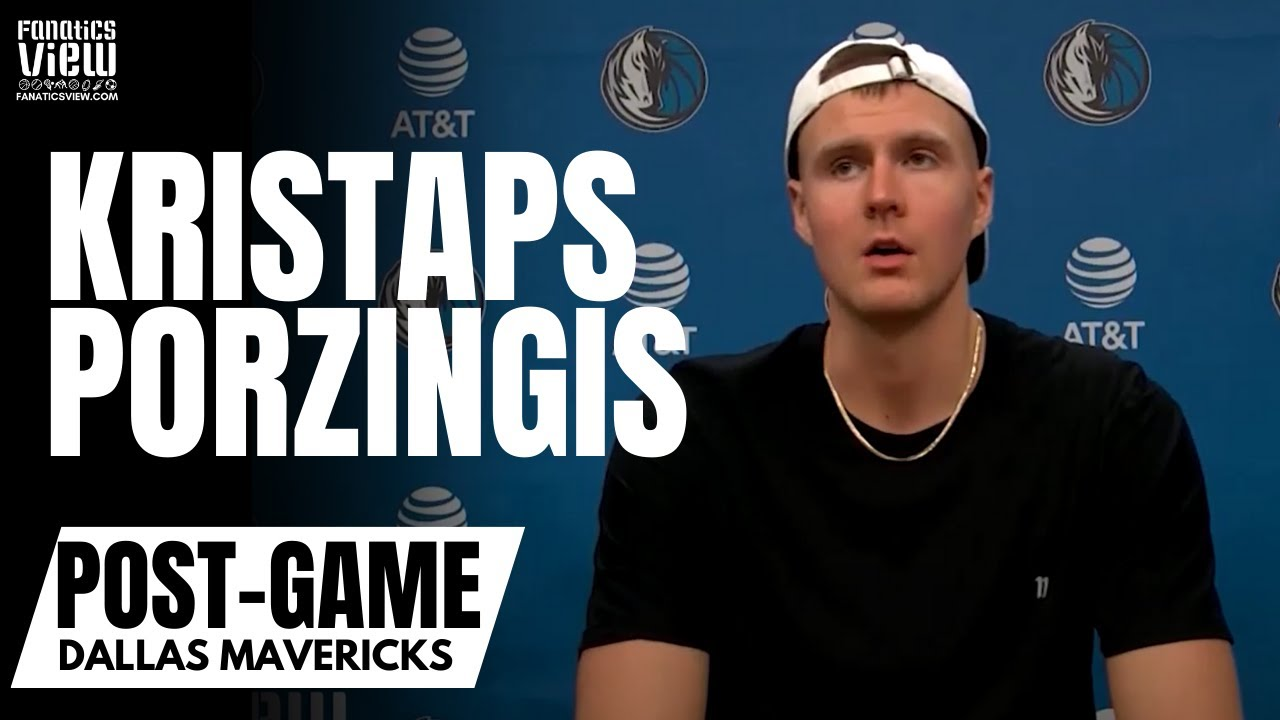 Kristaps Porzingis on Mavs Struggles: