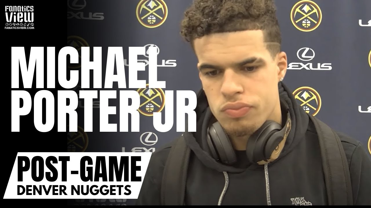 Michael Porter Jr. on Returning From Quarantine, Tough Sitting Out & Playing the 4 for Denver
