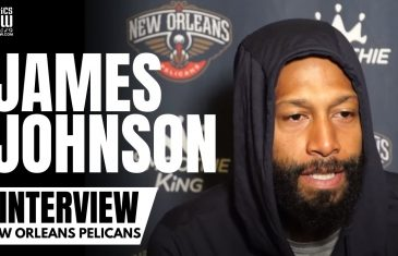 James Johnson Reacts to Dallas Mavericks Trading Him, Excitement to Work With Zion & Brandon Ingram