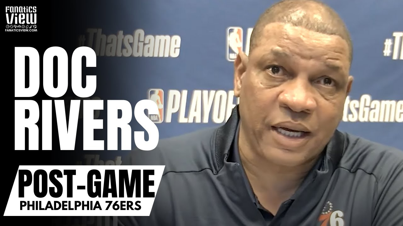 Doc Rivers Reacts to 76ers Blowing 26 Point Lead vs. Atlanta & Proclaims