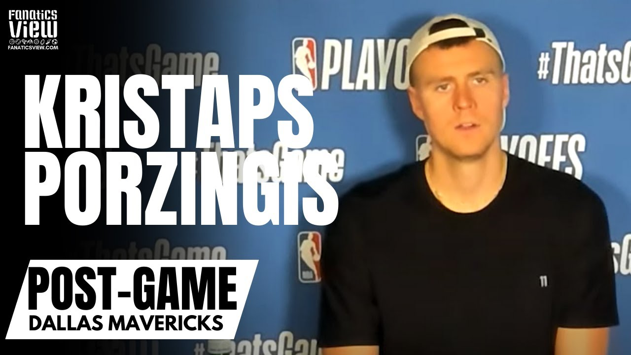 Kristaps Porzingis Reacts to His Future With the Dallas Mavericks & Where Clippers Series Went Wrong